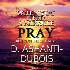 When You Need a Miracle - Pray