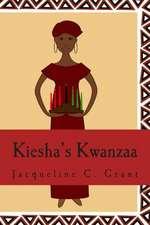 Kiesha's Kwanzaa:  A Story about Gettysburg