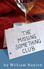 The Missing Something Club