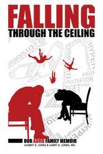 Falling Through The Ceiling