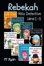 Rebekah - Nina Detective Libros 1-8