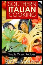 Southern Italian Cooking