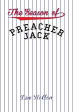The Season of Preacher Jack:  Book One in the Chaos Down Under Series