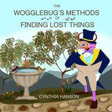 The Wogglebug's Methods to Finding Lost Things