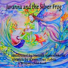 Javanna and the Silver Frog