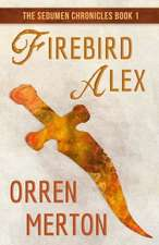 Firebird Alex:  How to Kill Worry and Anxiety Before They Kill You