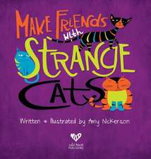 Make Friends with Strange Cats