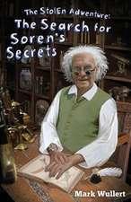 The Search for Soren's Secrets (the Stolen Adventure #4)
