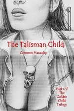 The Talisman Child