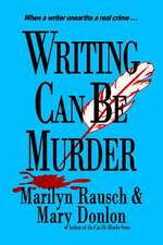 Writing Can Be Murder