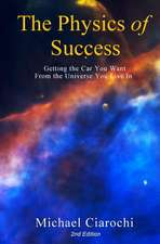 The Physics of Success, 2nd Edition