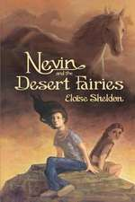 Nevin and the Desert Fairies