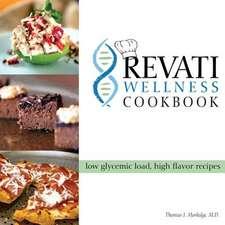 The Revati Wellness Cookbook