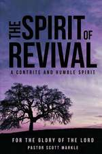 The Spirit of Revival (Second Edition)