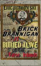 Brick Brannigan Is Buried Alive on the Faroe Islands!