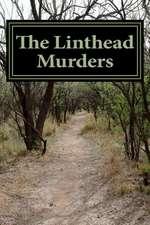 The Linthead Murders
