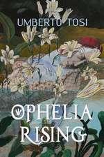 Ophelia Rising