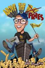 Above the Fries