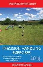 The Daisypeel.com Online Classroom Precision Handling Exercises 2014