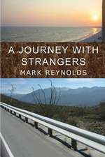 A Journey with Strangers