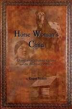 Horse Woman's Child