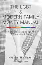 The Lgbt & Modern Family Money Manual
