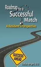 Roadmap to a Successful Match