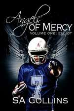Angels of Mercy - Volume One