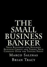 The Small Business Banker