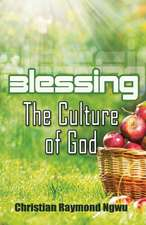 Blessings the Culture of God
