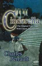 Cinderella (the Original Fairy Tale with Classic Illustrations):  A Paul Birch Mystery