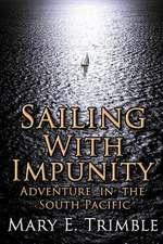 Sailing with Impunity