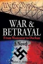 War and Betrayal