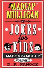 Madcap Mulligan Jokes for Kids