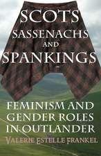 Scots, Sassenachs, and Spankings