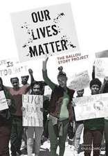Our Lives Matter