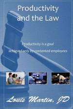 Productivity and the Law