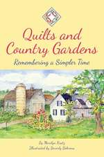 Quilts and Country Gardens