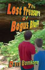 Lost Treasure of Bogus Bluff