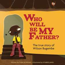 Who Will Be My Father?