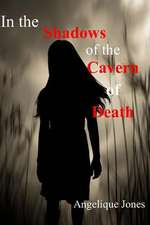 In the Shadows of the Cavern of Death