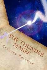 The Thunder Maker