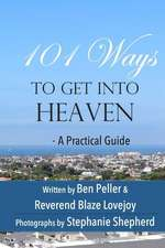 101 Ways to Get Into Heaven