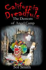 The Demons of Angel Camp