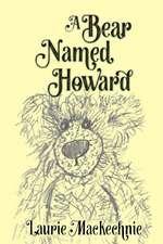 A Bear Named Howard