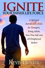 Ignite Your Inner Life Force
