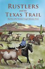Rustlers and the Texas Trail