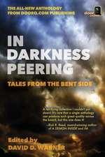 In Darkness Peering