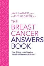 The Breast Cancer Answers Book