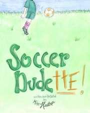 Soccer Dudette